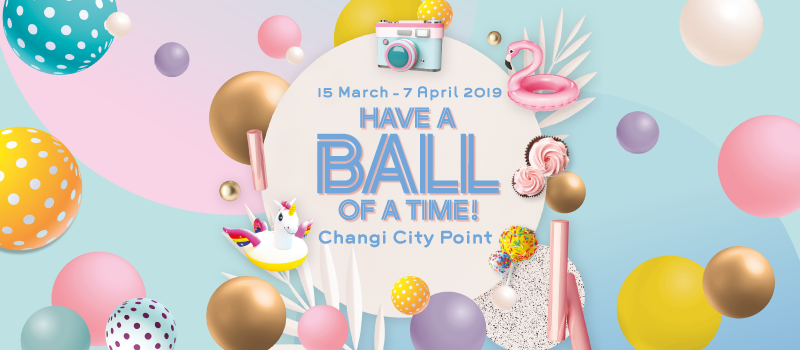 Have a Ball of a Time at Changi City Point!